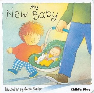 My New Baby by Annie Kubler
