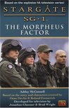 The Morpheus Factor (Stargate SG-1 #4)