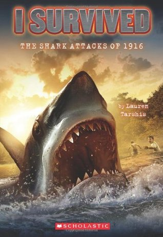 The Shark Attacks of 1916 by Lauren Tarshis