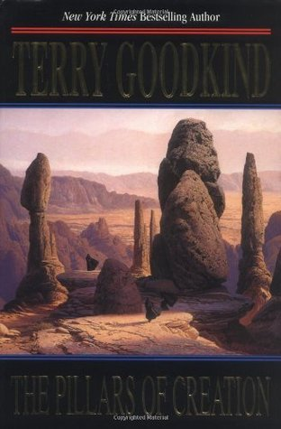 The Pillars of Creation (Sword of Truth, #7)