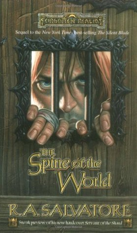 The Spine of the World (Forgotten Realms: Paths of Darkness, #2; Legend of Drizzt, #12)