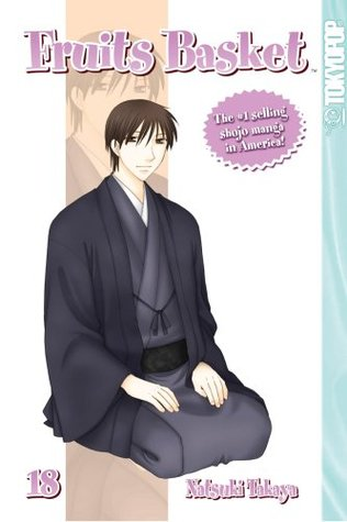 Fruits Basket, Vol. 18 by Natsuki Takaya