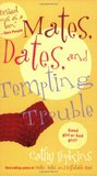 Mates, Dates, and Tempting Trouble (Mates, Dates, #8)