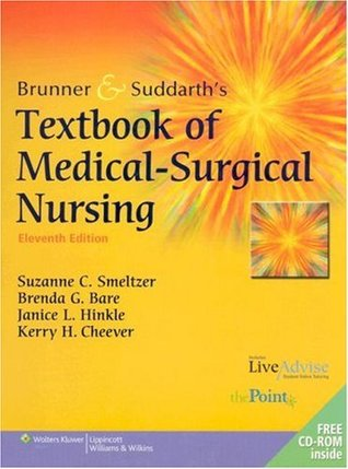Brunner and Suddarth's Textbook of Medical-Surgical Nursing by Suzanne C. O'Connell Smeltzer