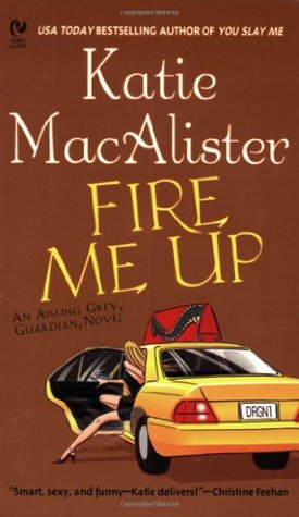 Fire Me Up by Katie MacAlister