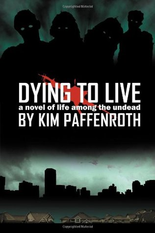Dying to Live (Dying to Live, #1)