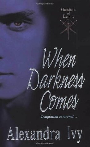 When Darkness Comes by Alexandra Ivy