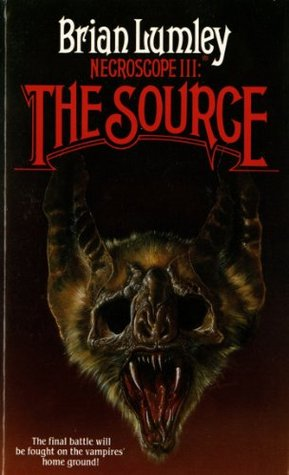 Necroscope III: The Source (Necroscope, #3)