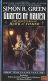 Guards of Haven (Hawk and Fisher, #4-6)