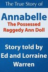 Annabelle The Possessed Raggedy Ann Doll (Conversations with Ed and Lorraine Warren)