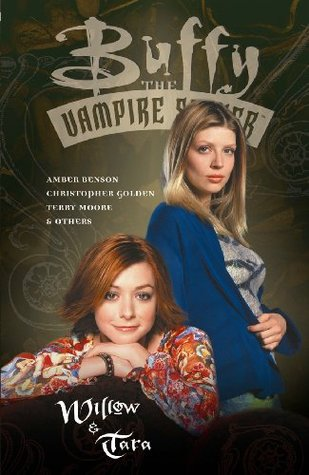 Buffy the Vampire Slayer: Willow & Tara (Buffy the Vampire Slayer Comic #25 Buffy Seasons 5 & 6)