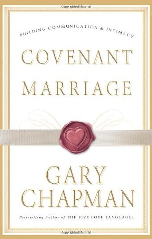 Covenant Marriage by Gary Chapman