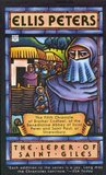 The Leper of Saint Giles (Chronicles of Brother Cadfael, #5)