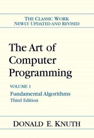 The Art of Computer Programming, Volume 1 by Donald Ervin Knuth