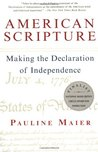 American Scripture: Making the Declaration of Independence