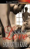The Courage to Love (Brothers in Arms, #1)
