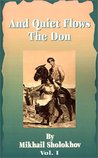 And Quiet Flows the Don, Vol 1 of 5