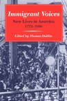 Immigrant Voices: New Lives in America, 1773-1986