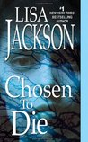 Chosen To Die (To Die, #2)