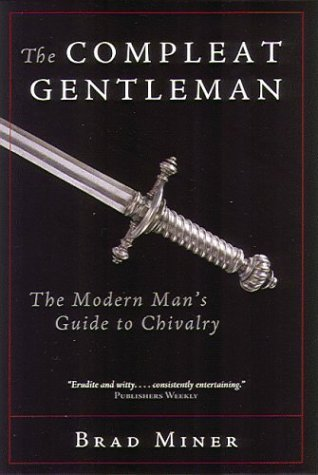 The Compleat Gentleman by Brad Miner