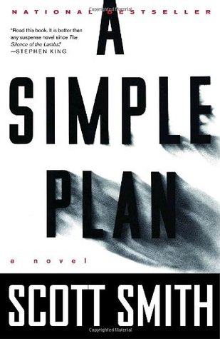 A Simple Plan by Scott B. Smith