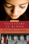 Necessary as Blood (Duncan Kincaid & Gemma James, #13)