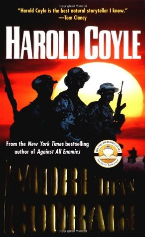 More Than Courage by Harold Coyle