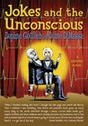Jokes and the Unconscious: A Graphic Novel