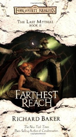 Farthest Reach (Forgotten Realms: The Last Mythal, #2)
