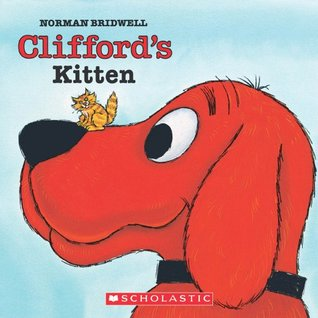 Clifford's Kitten by Norman Bridwell
