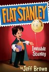 Invisible Stanley (Flat Stanley, #4)