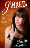 Jinxed (Friends and Lovers Trilogy, #1)
