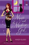 Magic and the Modern Girl (Jane Madison, #3)