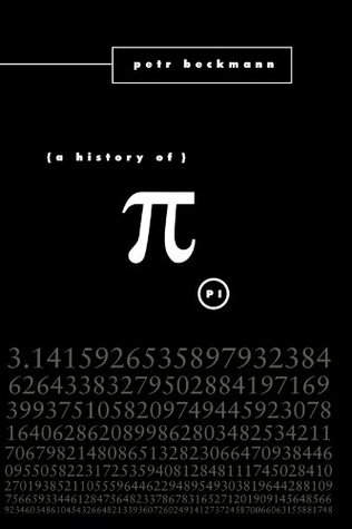 A History of π by Petr Beckmann