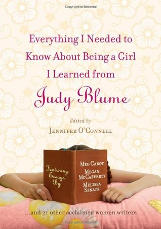 Everything I Needed to Know about Being a Girl I Learned from... by Jennifer O'Connell