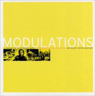Modulations: A History of Electronic Music: Throbbing Words on Sound