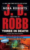 Three in Death (In Death, #7.5, 12.5, 22.5)