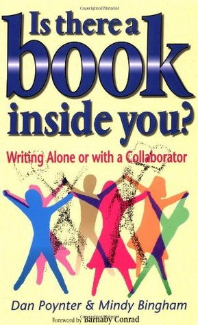 Is There a Book Inside You?: Writing Alone or with a Collaborator