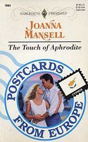 The Touch of Aphrodite (Harlequin Presents, No. 1684) by Joanna Mansell