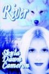 River (River Wolfe, #1)