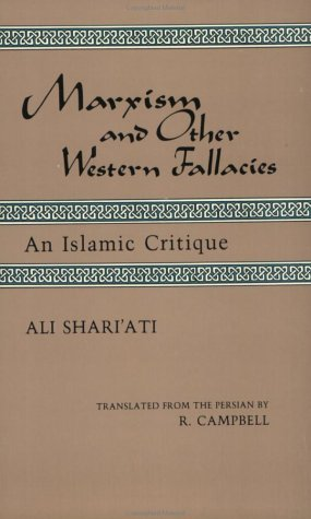 Marxism and Other Western Fallacies : An Islamic Critique