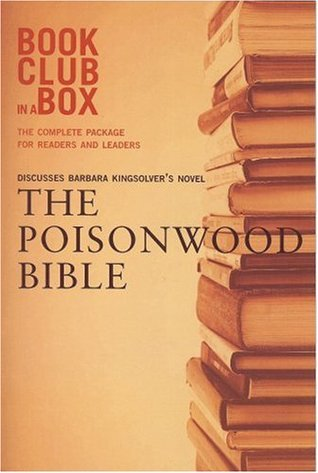 Bookclub-in-a-Box Discusses The Poisonwood Bible, the Novel b... by Marilyn Herbert