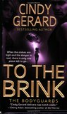 To the Brink (The Bodyguards, #3)