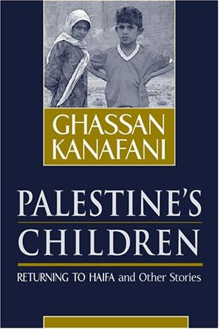 Palestine's Children: Returning to Haifa and Other Stories