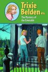The Mystery of the Emeralds (Trixie Belden #14)