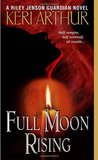Full Moon Rising (Riley Jenson Guardian #1)