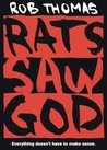 Rats Saw God by Rob Thomas