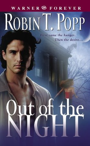 Out of the Night by Robin T. Popp