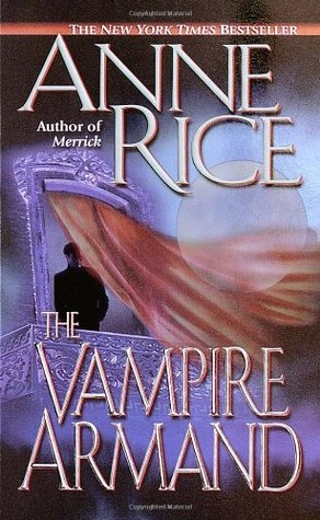 The Vampire Armand by Anne Rice
