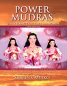 POWER MUDRAS  Yoga Hand Postures for Women - New Edition